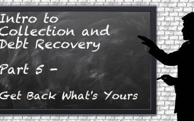 Introduction To Debt Recovery #5 – Get Yours Back