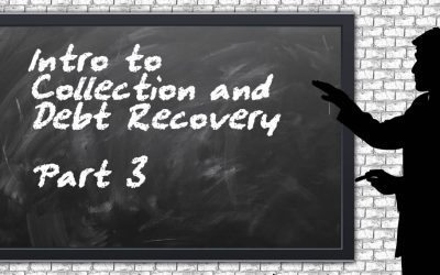 Introduction To Debt Collection 3 – Collection Basics
