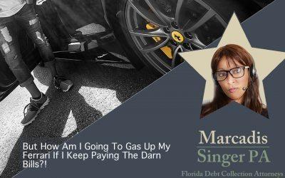 Fabulous Debtor Excuses by Marcadis Singer, PA