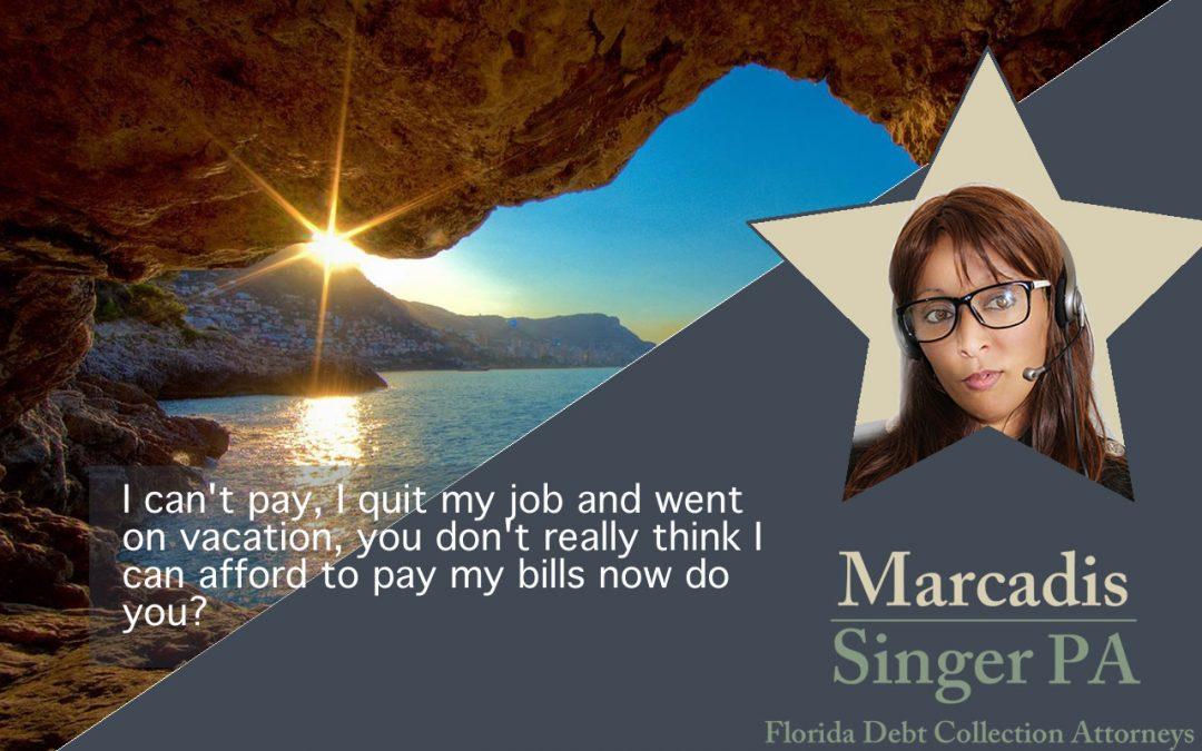 Great Debtor Excuses – Marcadis Singer, PA