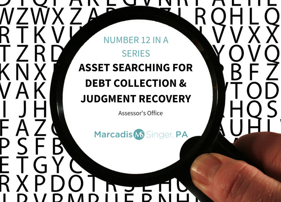 Asset Searching & Debt Collection  Search for Real Property- Assessor's Office