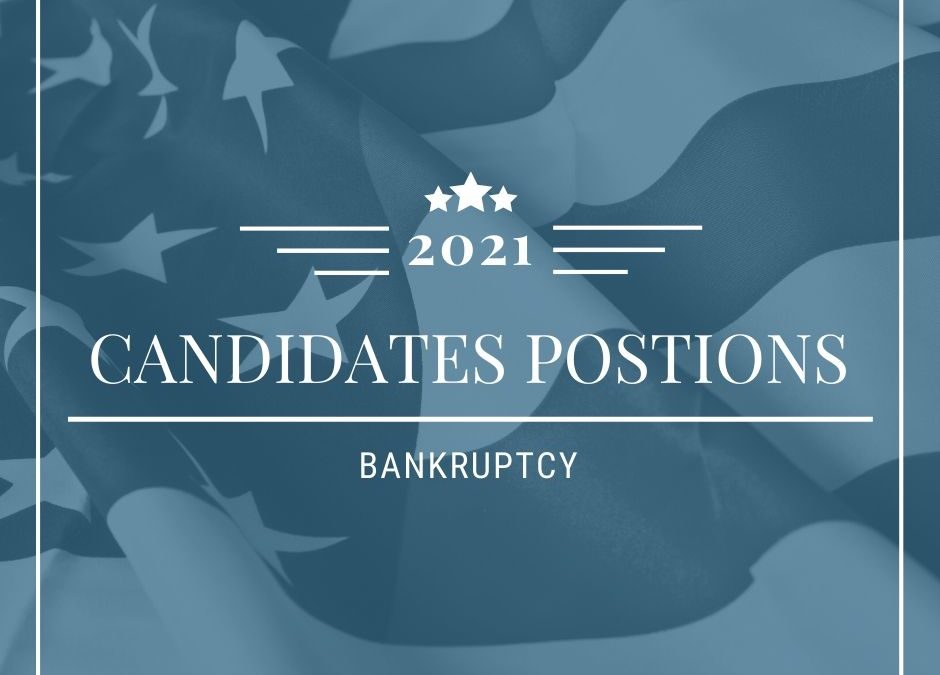 A Candidates Position on Bankruptcy