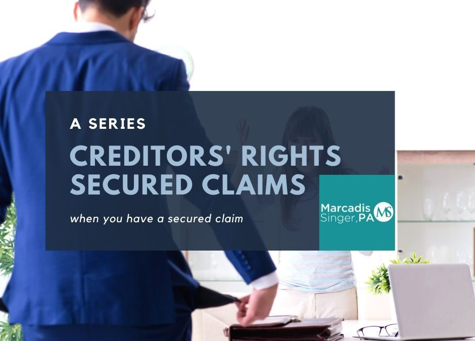 Secured Claim – Creditors' Rights in Bankruptcy