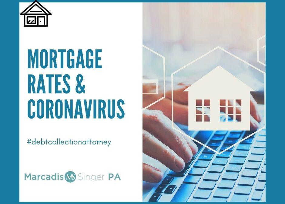 Mortgage Rates and the Coronavirus