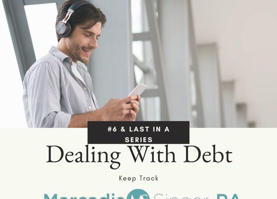 Dealing With Debt Series – Part 6