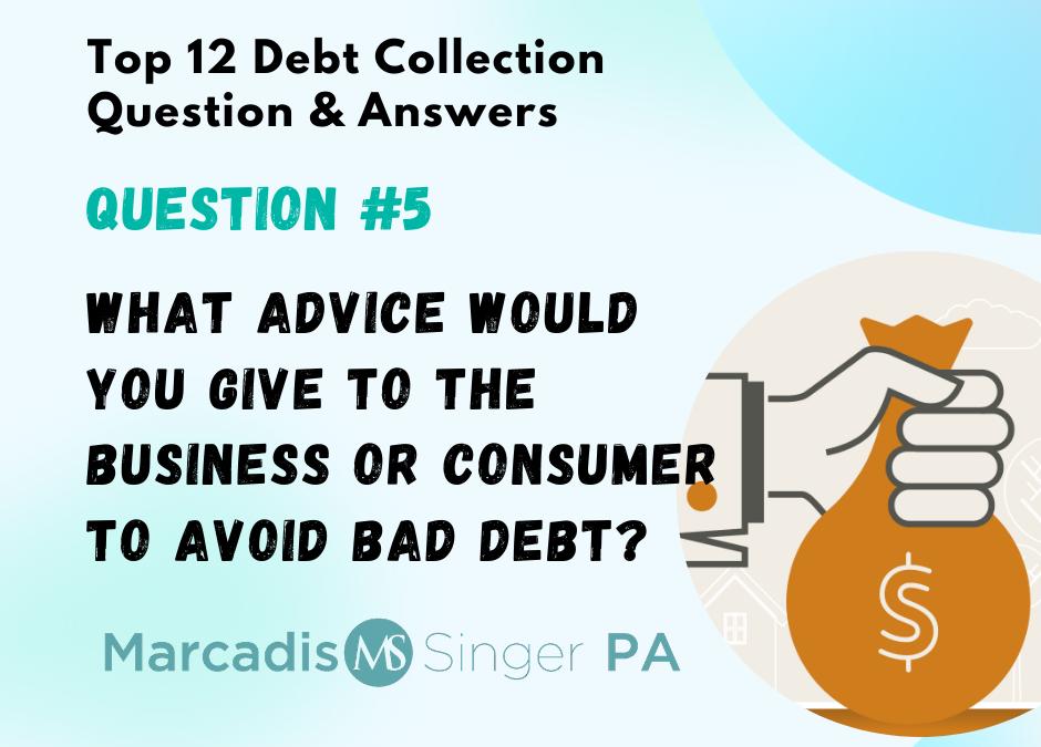 Avoid Bad Debt – Top 12 Debt Collection Q&A