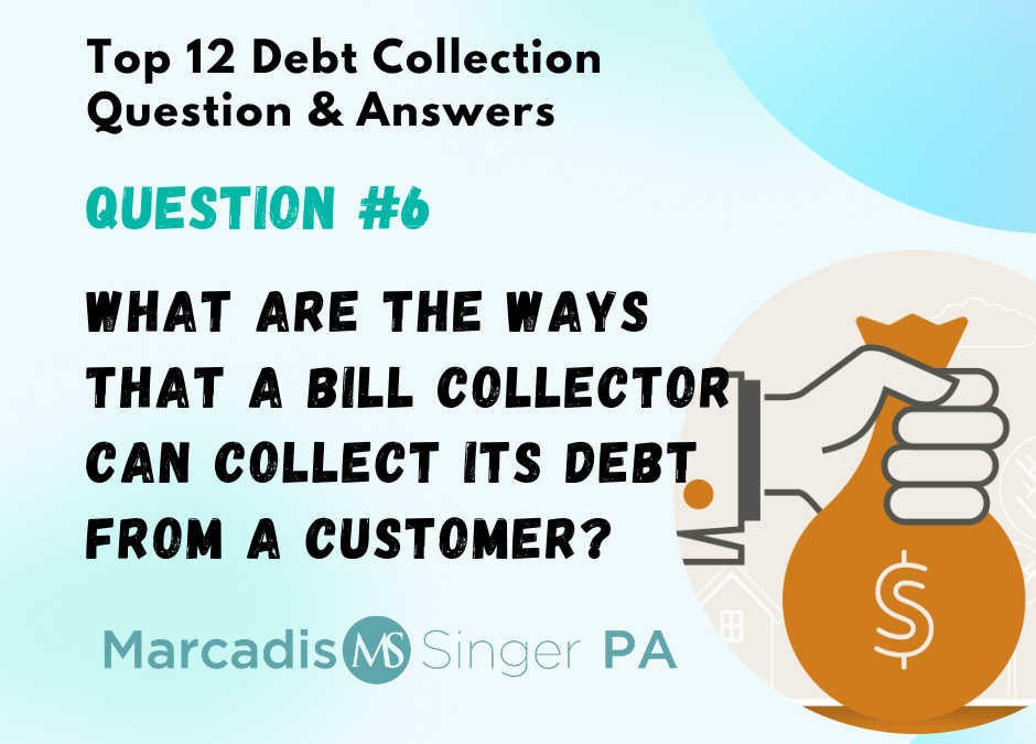 Debt Collection – Top 12 Debt Collection Q&A