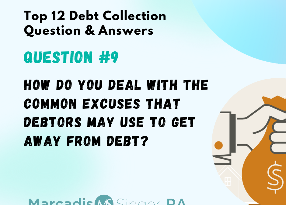 Top 12 Debt Collection Q&A – Ninth in a Series
