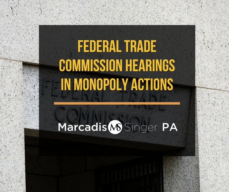 Federal Trade Commission hearings in monopoly actions