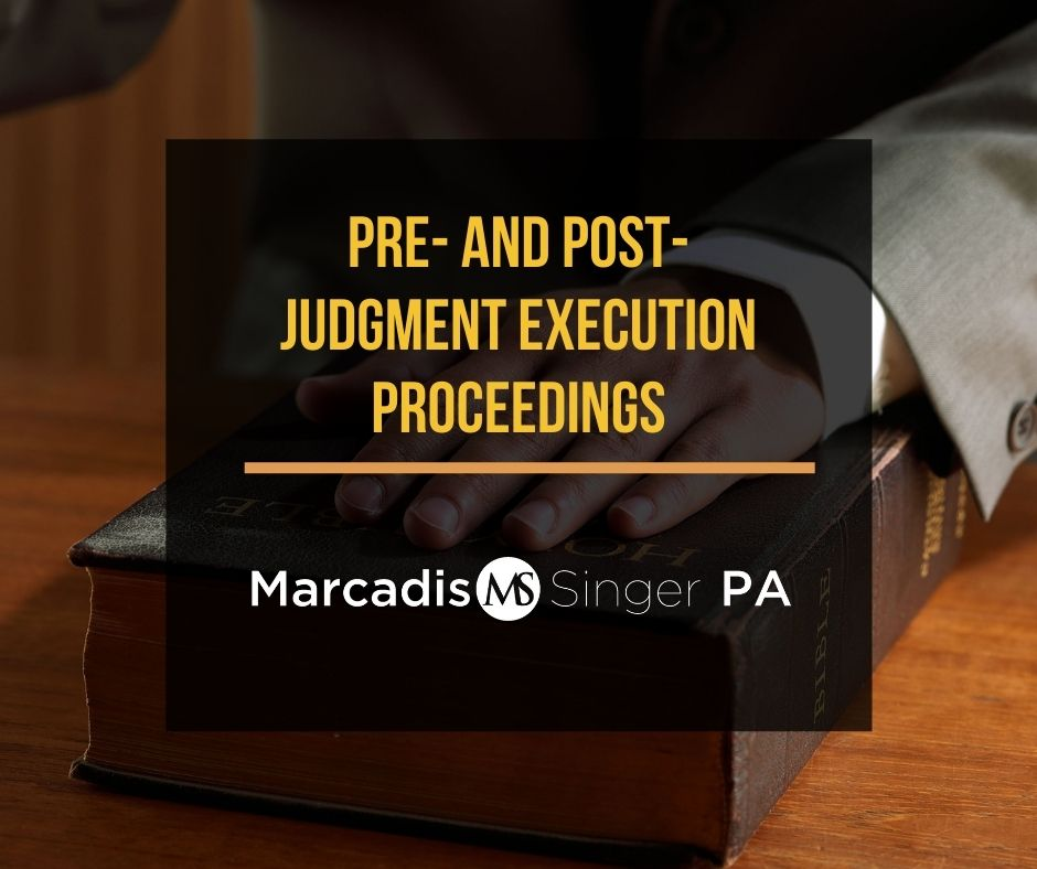 Pre- and post-judgment execution proceedings