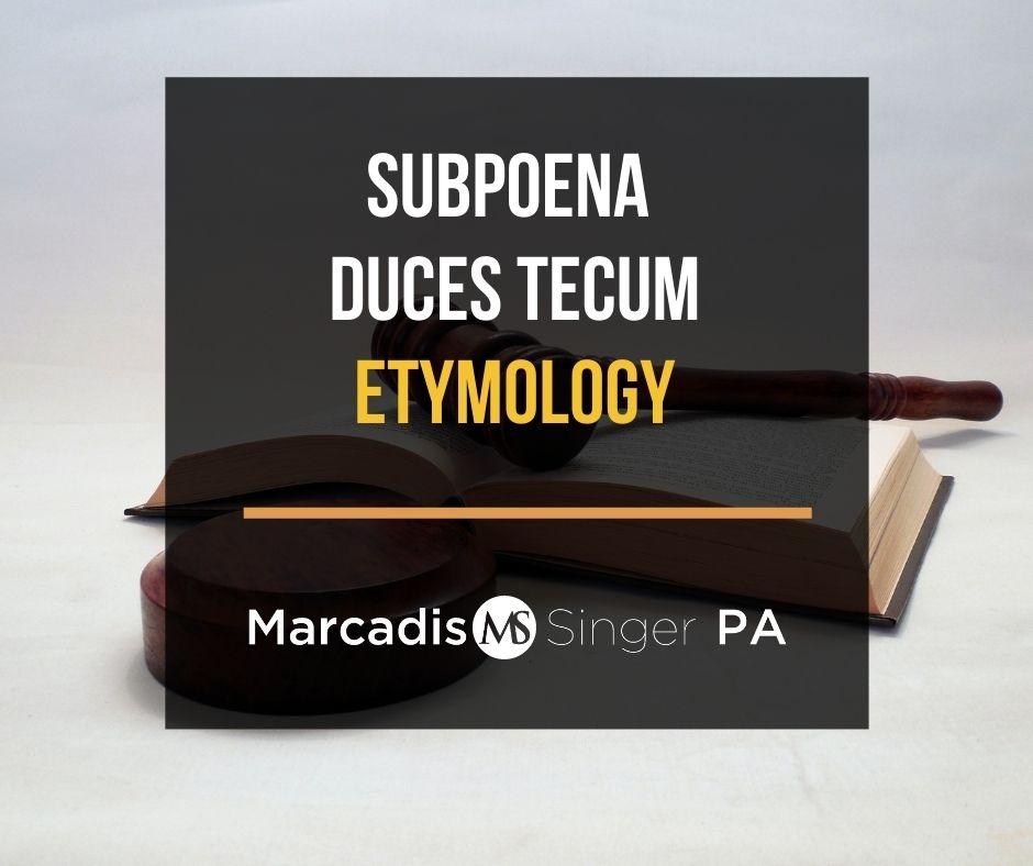 Subpoena duces tecum - Etymology