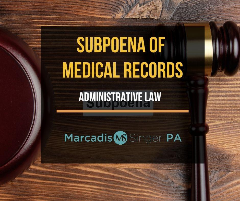 Subpoena of medical records