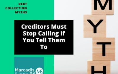 Myths #5 – Debt Creditors Must Stop Calling If You Tell Them To