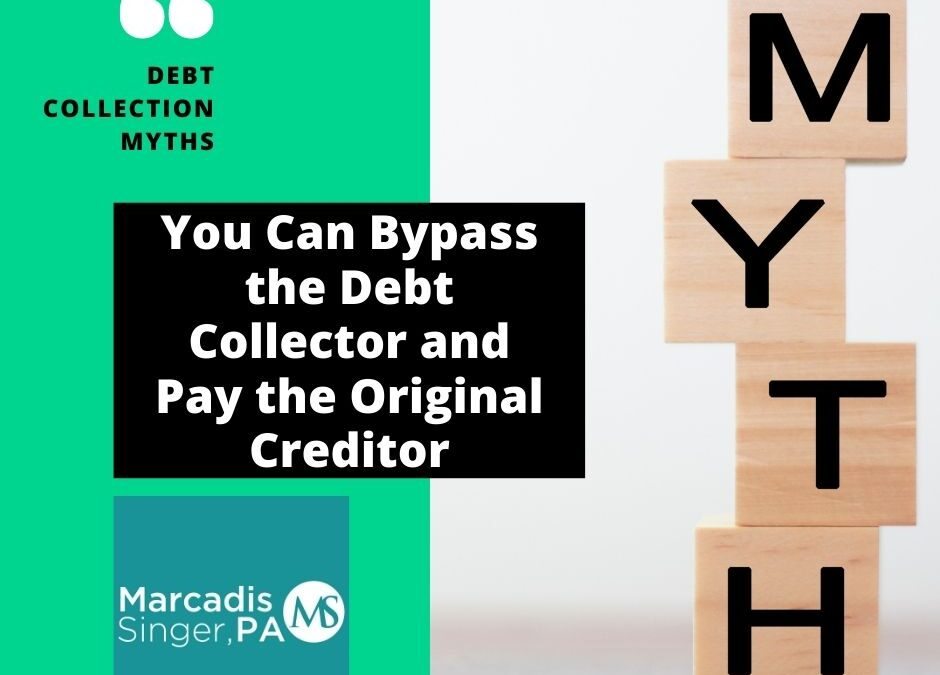 9. You Can Bypass the Debt Collector and Pay the Original Creditor